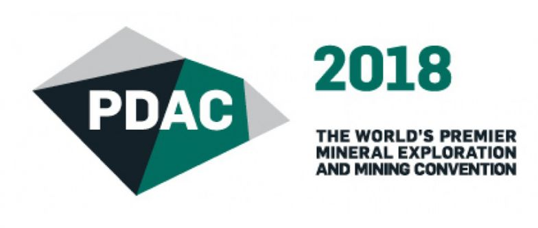 PDAC 2018 // TORONTO - CANADA // March 4 - 7 2018