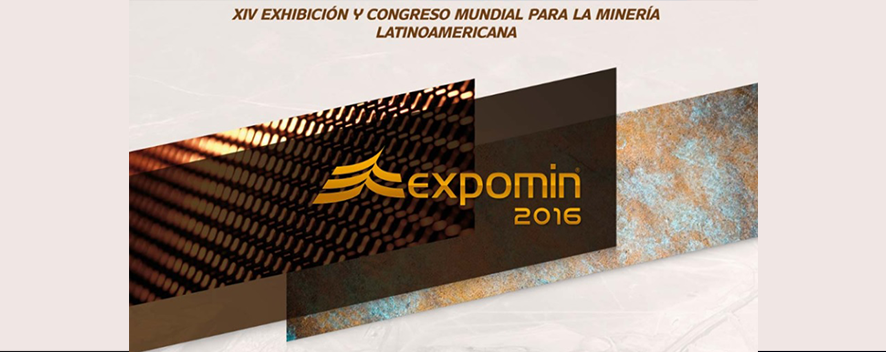 EXPOMIN 2016 //  April - 25 to 27 - 2016 // SANTIAGO – CHILE