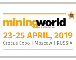 MINING WORLD RUSSIA 2019 // 23 - 25 APRIL, 2019 // МОСКВА-РОССИЯ